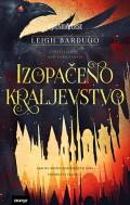Izopačeno kraljevstvo, Leigh Bardugo